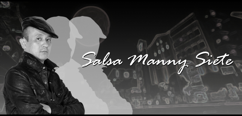 Nobody!Sigue!!Sigue!!! Salsa Manny Siete サルサ Manneyのサイトへようこそ!